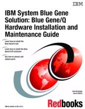 IBM System Blue Gene Solution: Blue Gene/Q Hardware Installation and Maintenance Guide