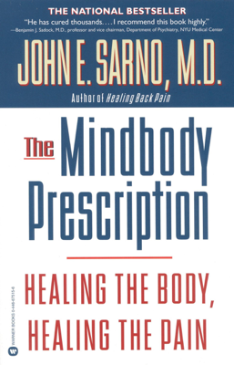 The Mindbody Prescription - John E. Sarno book