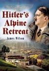 Hitlers Alpine Retreat