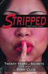 Stripped Twenty Years Of Secrets From Inside The Vegas Strip Club