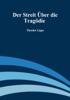 Theodor Lipps - Der Streit über die Tragödie Grafik