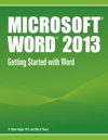 Microsoft Word 2013 Getting Started With Word