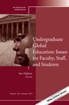 Undergraduate Global Education Issues For Faculty Staff And Students