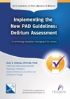 Implementing The New PAD Guidelines Delirium Assessment