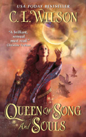 C. L. Wilson - Queen of Song and Souls artwork