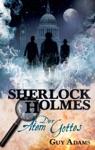 Sherlock Holmes Band 1 Der Atem Gottes