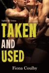 Taken And Used Explicit MF Erotica