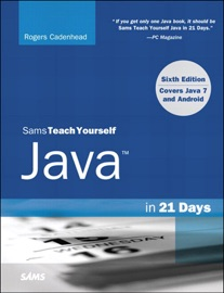 Sams Teach Yourself Java In 21 Days Covering Java 7 And Android 6 E