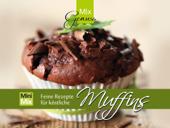 MixGenuss: Feine Rezepte für köstliche Muffins