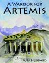 A Warrior For Artemis