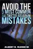 Albert B Ulrich III - Avoid the 5 Most Common Saltwater Aquarium Mistakes grafismos
