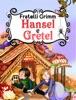 Hansel E Gretel (edizione Illustrata)