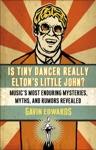 Is Tiny Dancer Really Eltons Little John