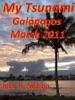 My Tsunami ; Galapagos March 2011