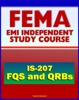 21st Century FEMA Study Course: Overview Of The FEMA Qualification System (FQS) And Qualification Review Boards (QRBs) IS-207
