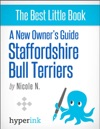A New Owners Guide To Staffordshire Bull Terriers