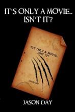 It's Only A Movie...Isn't It