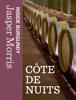 Jasper Morris - Inside Burgundy: Côte de Nuits artwork