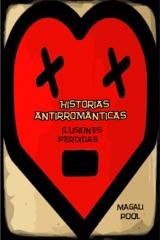 Historias antirrománticas: Ilusiones perdidas