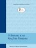 Ronaldo Mota Sardenberg - O Brasil e as Nações Unidas ilustración