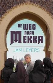 De weg naar Mekka