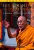 His Holiness The Dalai Lama (Enhanced Edition)