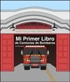 Mi Primer Libro De Camiones De Bomberos