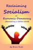 Brian Rush - Reclaiming Socialism, or: Economic Democracy (Recovering a Stolen Word) ilustración