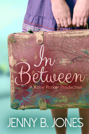 In Between - Jenny B. Jones book summary