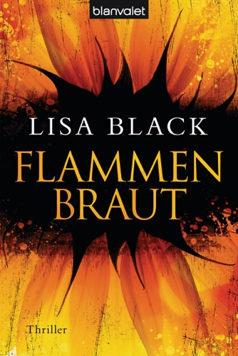 Lisa Black - Flammenbraut