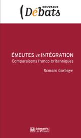 Emeutes vs intégration