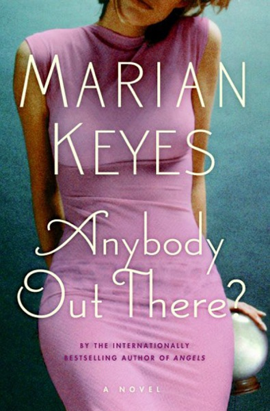 Anybody Out There? - Marian Keyes book cover