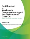 Basil Luciani V Workmens Compensation Appeal Board Brockway Glass Co