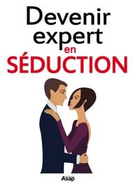 Devenir expert en séduction - Lolita Love