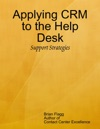 Applying CRM To The Help Desk
