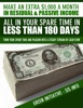 Make an Extra $1,000 a Month In Residual & Passive Income All In Your Spare Time In Less Than 180 Days