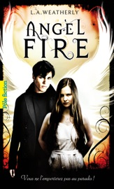 ANGEL (TOME 2) - ANGEL FIRE
