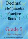 Decimal Multiplication Practice Book 1 Grade 5