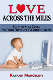 Love Across the Miles: How to Stay Close to Long Distance Grandchildren