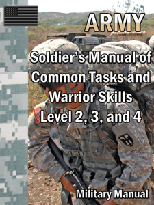 Soldier's Manual of Common Tasks and Warrior Skills: Level 2, 3, and 4 ebook
