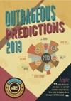 2013 Outrageous Market Predictions