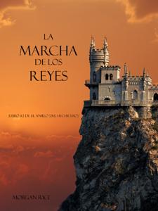 La marcha de los reyes (Libro #2 de El Anillo del Hechicero) Book Cover