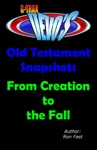 G-TRAX Devos-Old Testament Snapshots Creation To The Fall