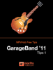 macProVideo, Richard Lainhart, G. W. Childs IV & Mike Watkinson - GarageBand '11 Tips 1 artwork