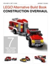 LEGO® Alternative Build Book: Construction Overhaul