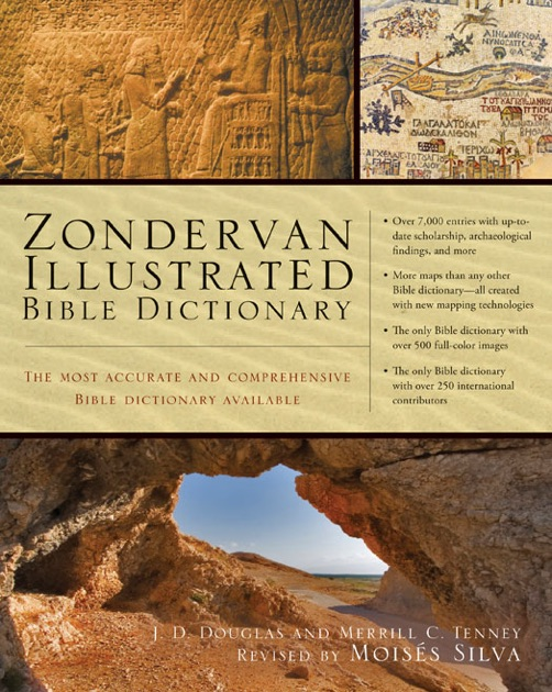 Zondervan Illustrated Bible Dictionary by J  D  Douglas & Merrill C  Tenney  on iBooks