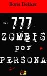Hay 777 Zombis Por Persona