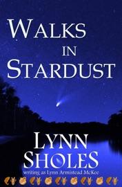 Walks In Stardust