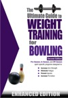 The Ultimate Guide To Weight Training For Bowling Enhanced Edition
