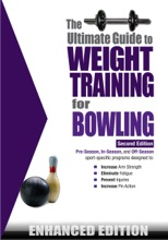 The Ultimate Guide To Weight Training For Bowling (Enhanced Edition)
